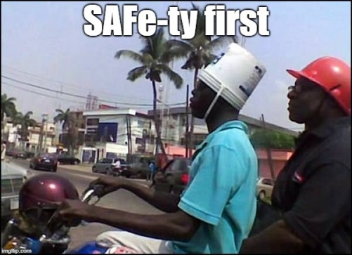 SAFe-ty first